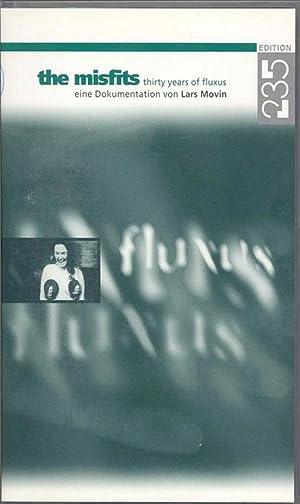 The Misfits - 30 Years of Fluxus