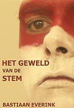 Bastiaan Everink: Het Geweld van de Stem