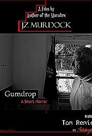 Gumdrop, a Short Horror Poster