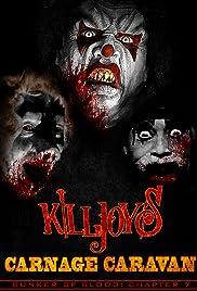Bunker of Blood 07: Killjoys Carnage Caravan Poster