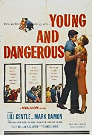 Young and Dangerous Poster