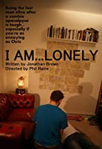 I Am Lonely