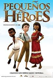 Pequeños Héroes Poster