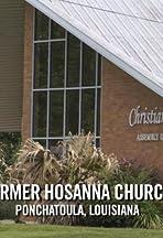 Hosanna Church, Ponchatoula LA