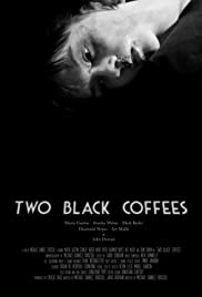 Two Black Coffees Poster