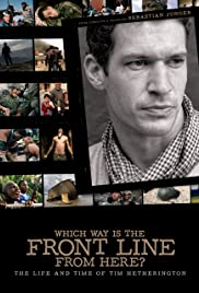 Which Way Is the Front Line from Here? The Life and Time of Tim Hetherington Poster