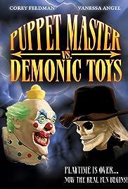 Puppet Master vs Demonic Toys(2004) Poster - Movie Forum, Cast, Reviews