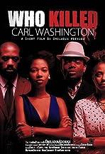 Who Killed Carl Washington