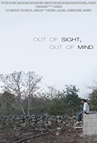 Primary photo for Out of Sight, Out of Mind
