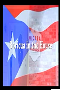 Direct movie downloads for free Boricua in the House [hdv]