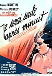 I'll Be Alone After Midnight (1931) Je serai seule après minuit
