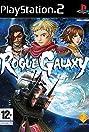 Rogue Galaxy (2005) Poster