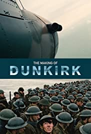 The Making of Dunkirk Poster