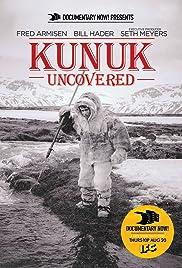 Kunuk Uncovered Poster
