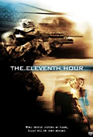 The Eleventh Hour (2008) Poster - Movie Forum, Cast, Reviews