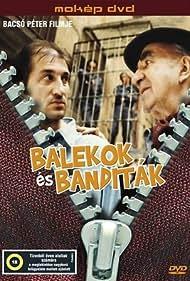 Balekok és banditák (1997)