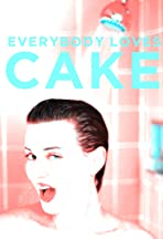 Everybody Loves Cake