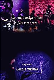 La nuit est à elles, Paris 1919-1939