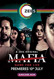 Mafia : Game For Life : Season 1 COMPLETE WEB-Rip 480p & 720p GDrive