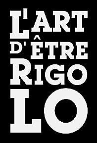 Primary photo for L'art d'être rigolo