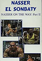 Nasser on the Way: Part Two