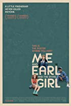 Me and Earl and the Dying Girl (2015) Poster