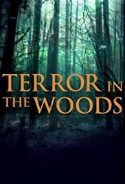 Terror in the Woods | Watch Movies Online