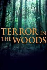 Terror in the Woods | Watch Movies Online