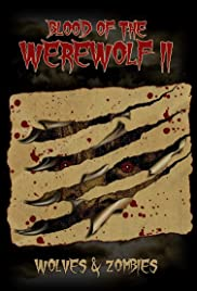 Blood of the Werewolf II: Wolves & Zombies Poster