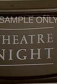 Theatre Night (1985)