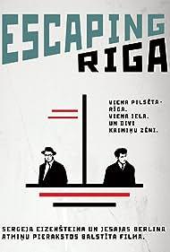 Escaping Riga (2014)