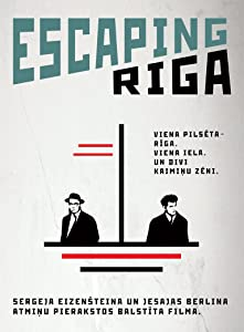 New movie downloads search Escaping Riga by Davis Simanis Jr. [WQHD]