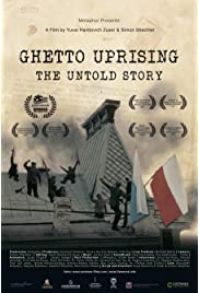 Ghetto Uprising - The Untold Story