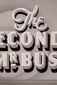 The Second Mr. Bush (1940)