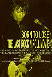 Born to Lose: The Last Rock and Roll Movie Poster