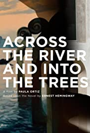 Across the River and Into the Trees Poster - Movie Forum, Cast, Reviews