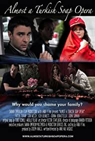 Almost a Turkish Soap Opera (2011)