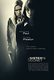 A Sister's Secret (2009) Poster - Movie Forum, Cast, Reviews