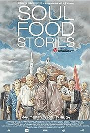 Soul Food Stories (2014) 720p