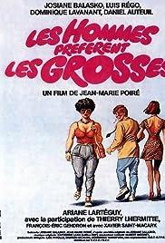 Les hommes préfèrent les grosses (1981) film en francais gratuit