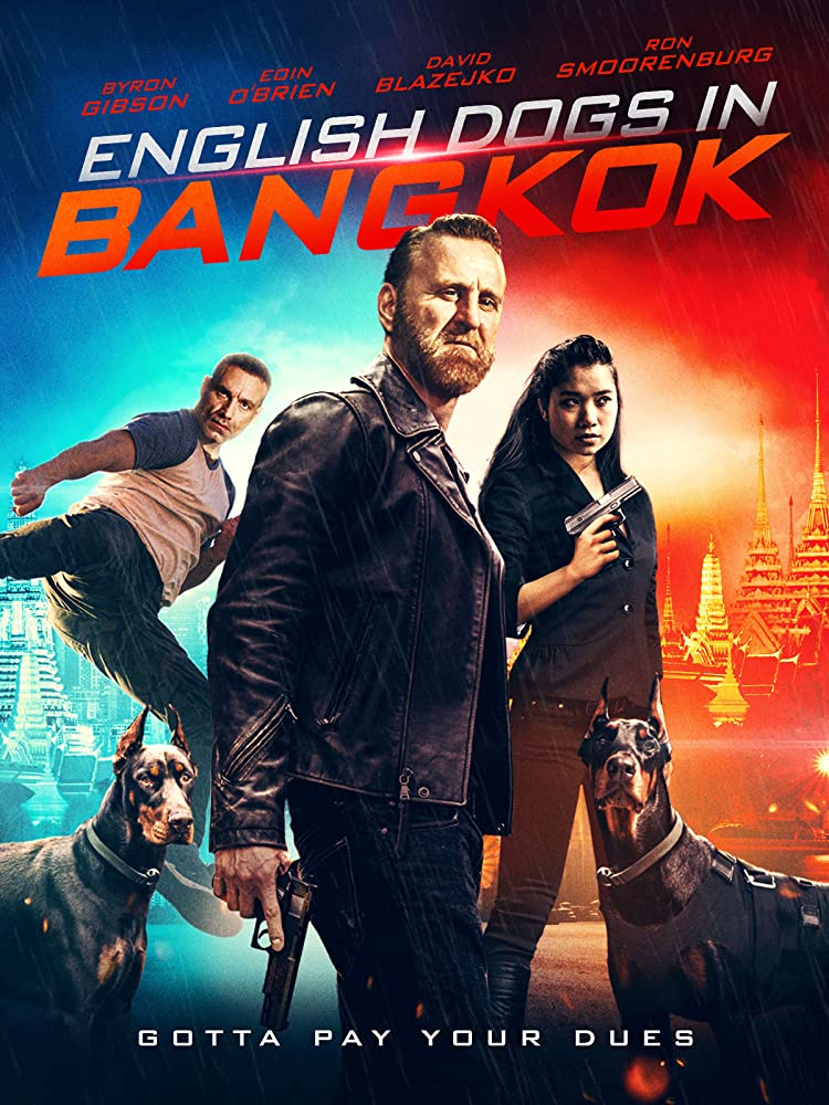 English Dogs in Bangkok 2020 English Movie 480p HDRip 300MB x264 AAC