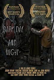 Dark Day and Night Poster