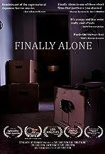 Finally Alone