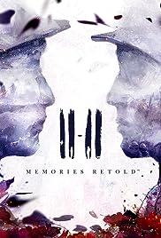 11-11: Memories Retold Poster
