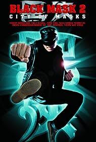 Black Mask 2: City of Masks (2003) Poster - Movie Forum, Cast, Reviews