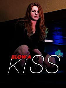 Blow a Kiss full movie hd 1080p