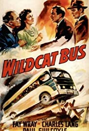 Wildcat Bus (1940) Poster - Movie Forum, Cast, Reviews