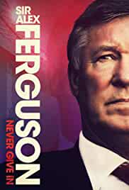 Sir Alex Ferguson Never Give In (2021) HDRip English Movie Watch Online Free