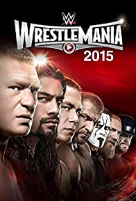 Primary photo for WrestleMania 31