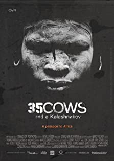 35 Cows and a Kalashnikov (2014)